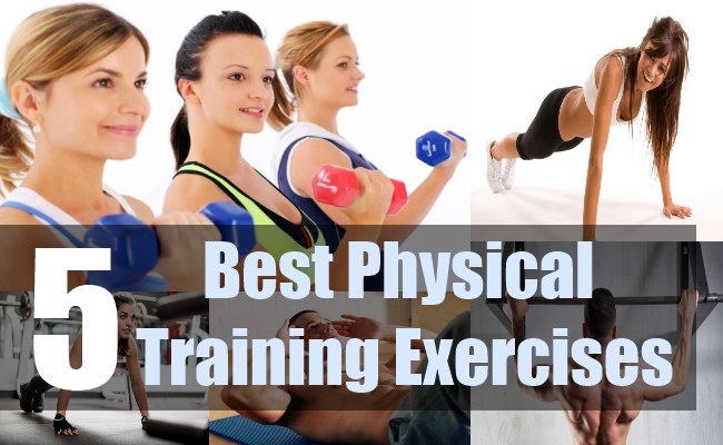 5 Best Physical Training Exercises