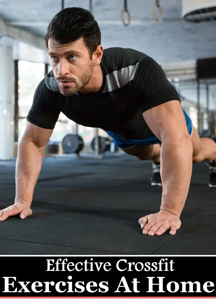 5 Effective Crossfit Exercises At Home