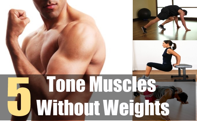 5 Tone Muscles Without Weights