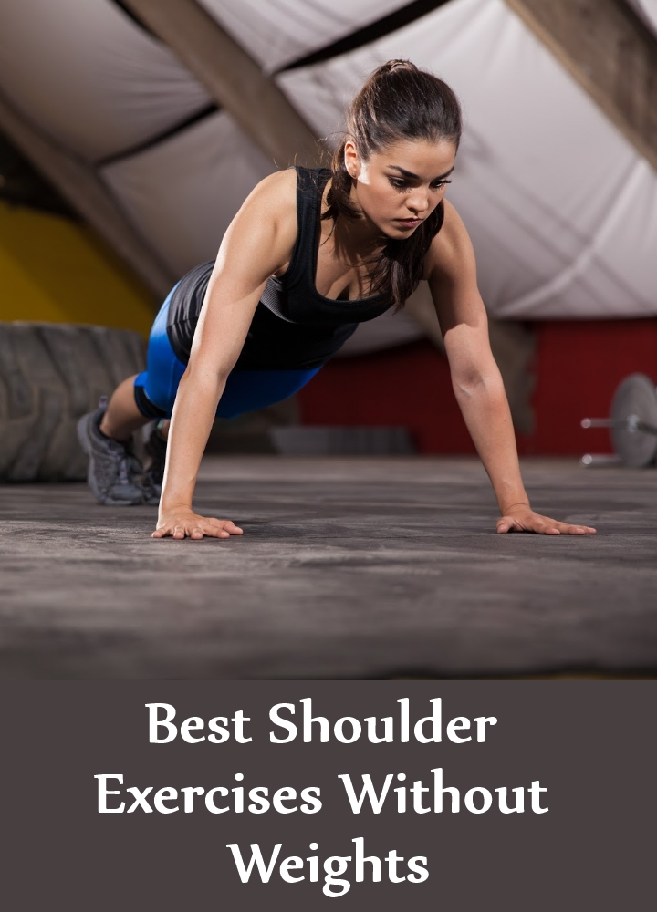 Best Shoulder Exercises Without Weights