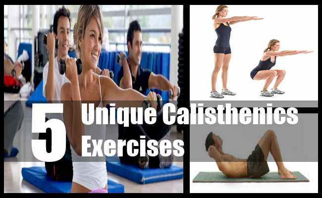 Unique Calisthenics Exercises