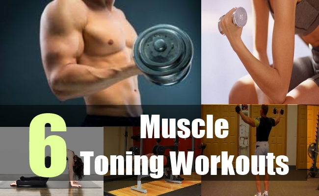 6 Muscle Toning Workouts