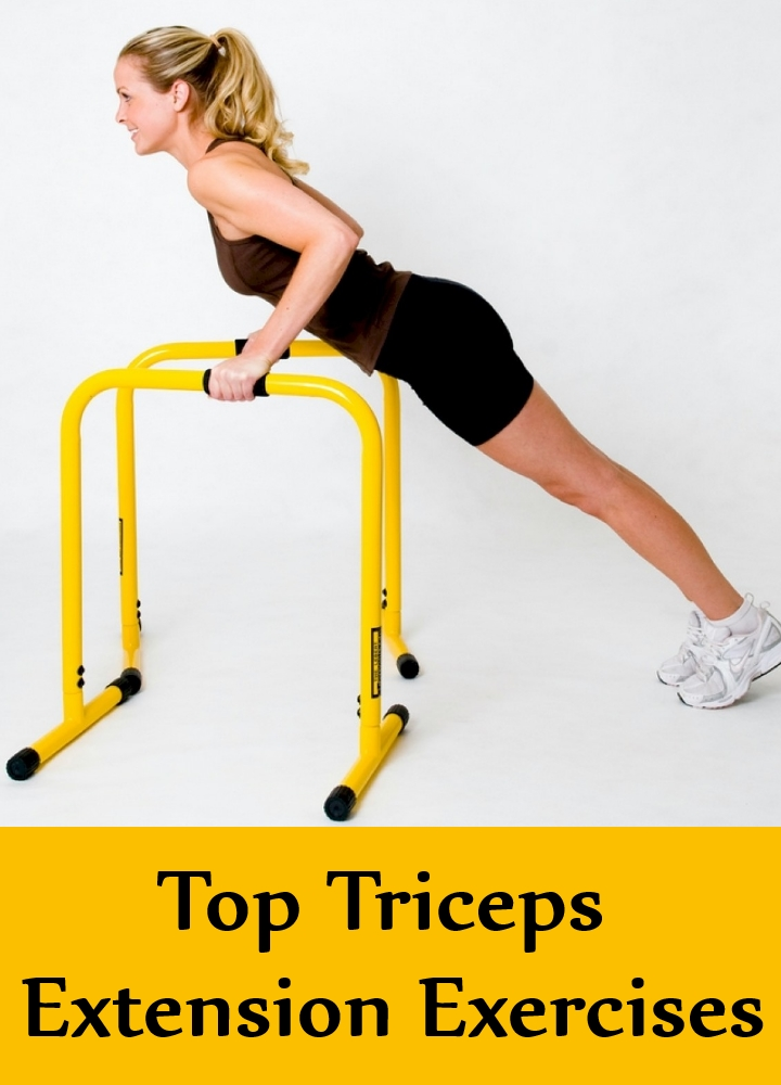 Top Triceps Extension Exercises