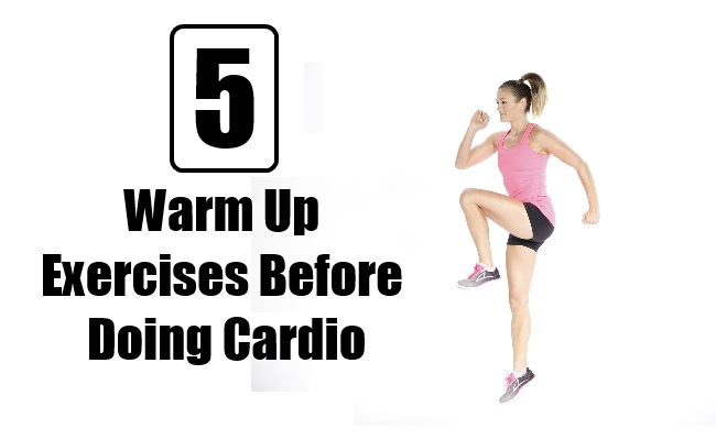 Warm Up Exercises Before Doing Cardio