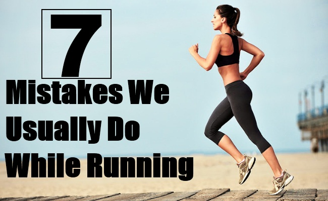 7 Mistakes We Usually Do While Running