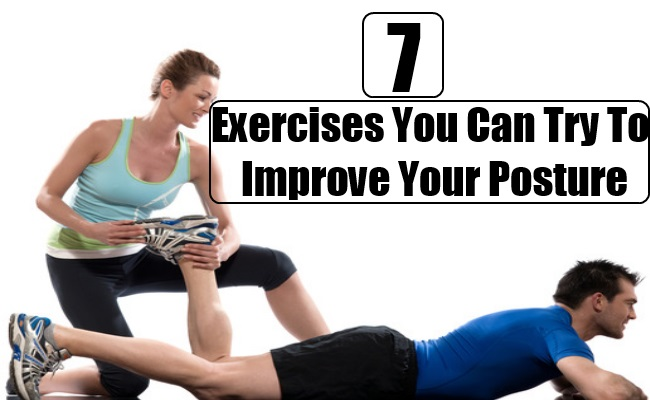 Exercises You Can Try To Improve Your Posture