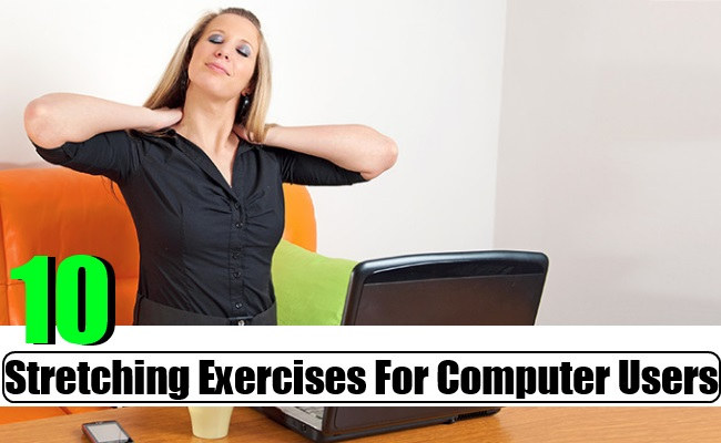 Stretching Exercises For Computer Users