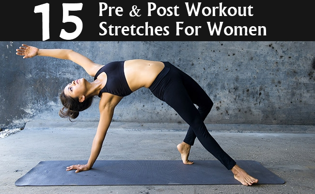 Pre And Post Workout Stretches For Women