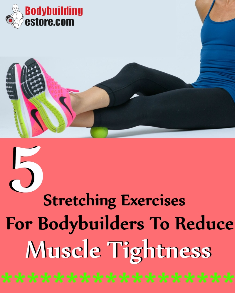 bodybuilders-to-reduce-muscle-tightness