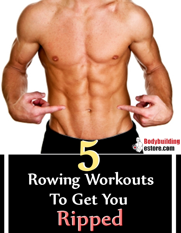 Rowing Workouts To Get You Ripped