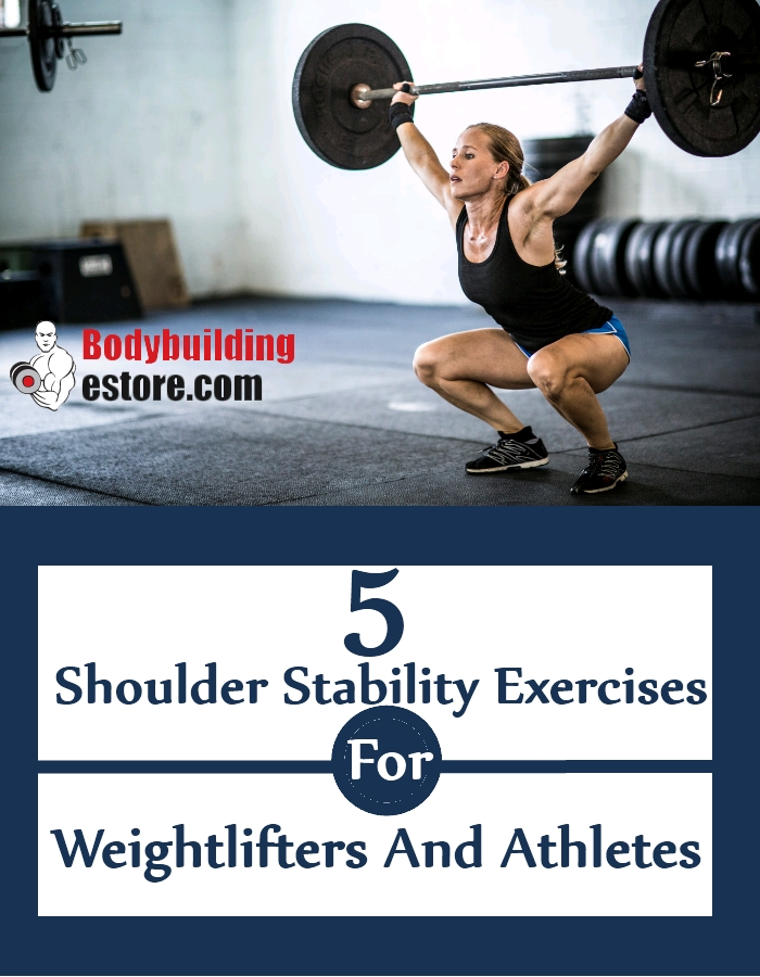 5 Shoulder Stability Exercises For Weightlifters And Athletes