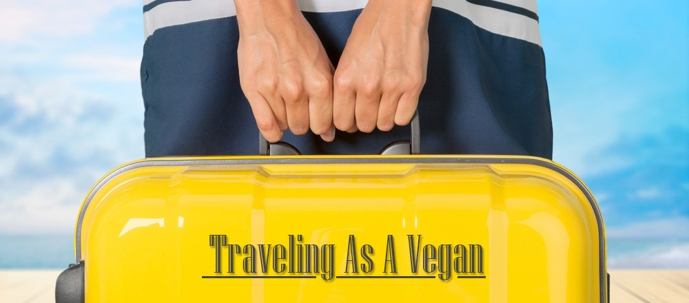 Traveling as a Vegan