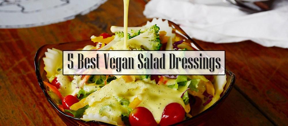 5 Best Vegan Salad Dressings