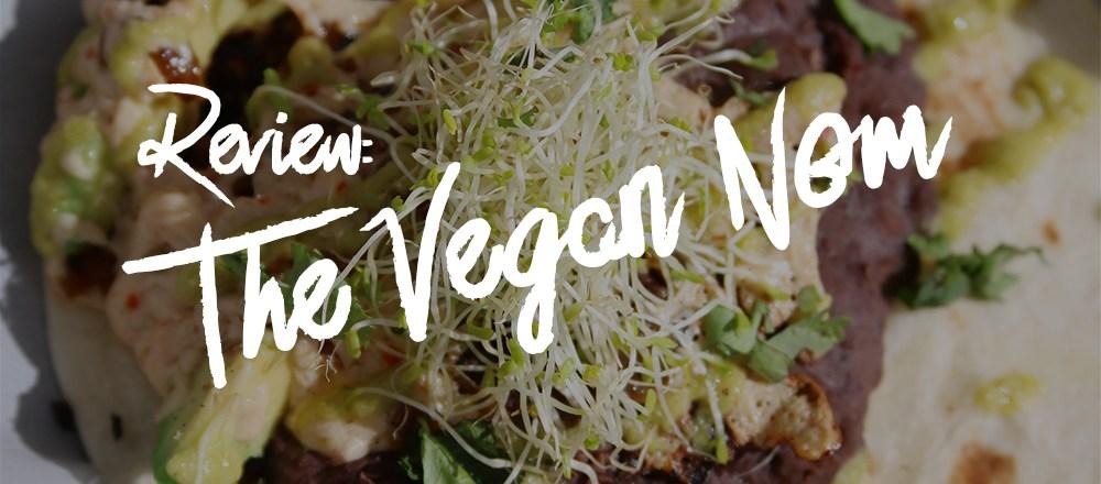 Review: The Vegan Nom