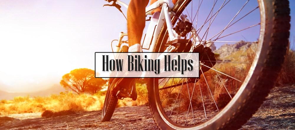 How Biking Helps