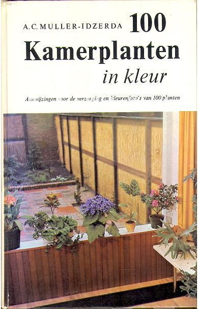 100 kamerplanten in kleur AC MullerIdzerda  Boeken