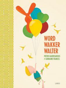 prentenboek word wakker walter