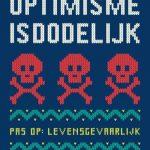 boek optimisme is dodelijk