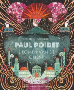 prentenboek paul poiret dromen van de orient peres-labourdette