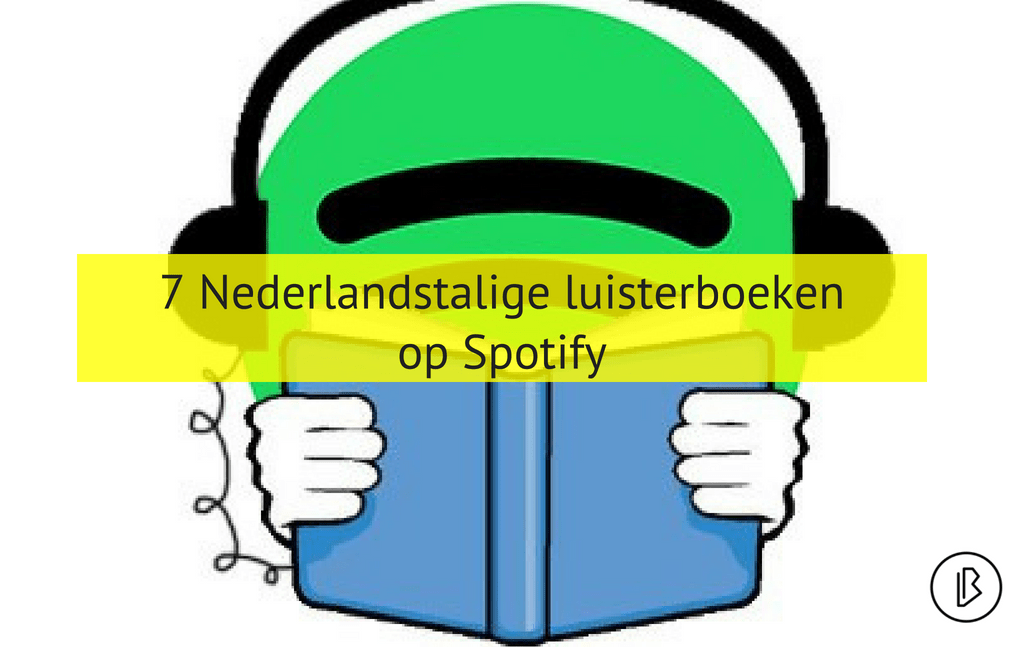 7 Nederlandstalige luisterboeken op Spotify