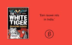 Recensie: Aravind Adiga – The White Tiger