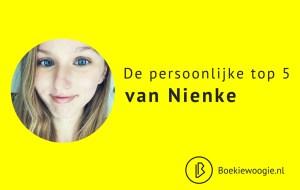 De persoonlijke top 5 van Nienke