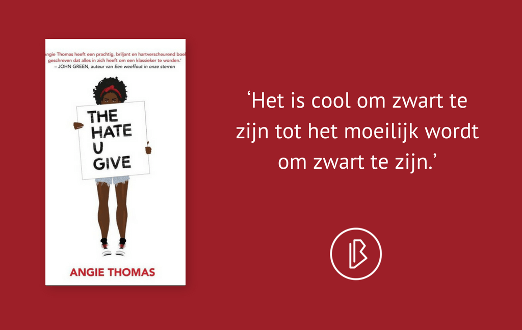 Recensie: Angie Thomas – The Hate U Give