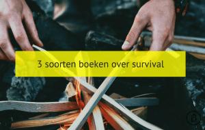 3 soorten boeken over survival