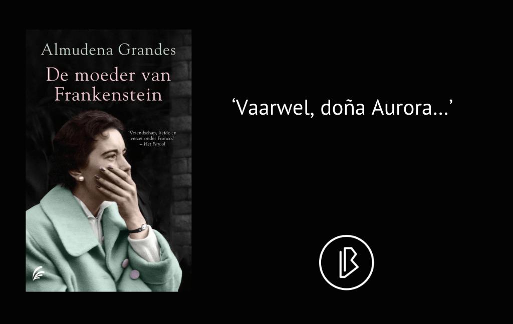 Recensie: Almudena Grandes – De moeder van Frankenstein