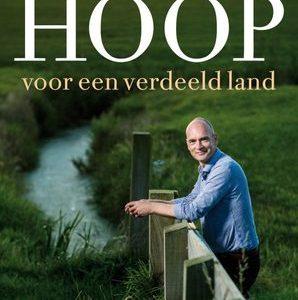 Hoop voor een verdeeld land door Gert-Jan Segers