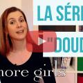 Image de presentation de la video de la serie Gilmore Girls