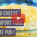 Image de presentation de la video de la recette des mac and cheese