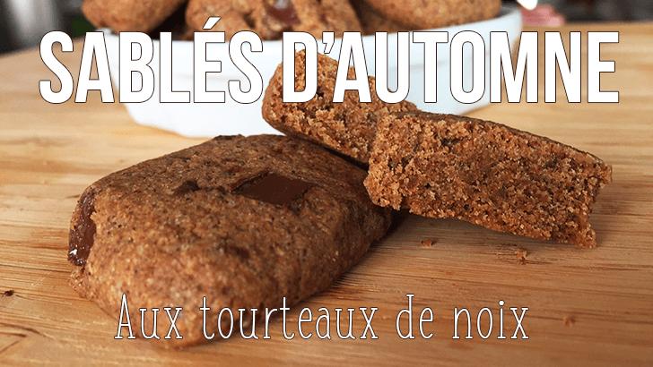 Déclinaison de sablés d'automne au tourteau de noix – Battle Food #65