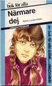 Närmare dej - Marie-Louise Wallin