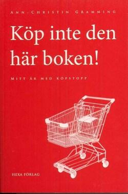 Köp inte den här boken - Ann-Christin Gramming