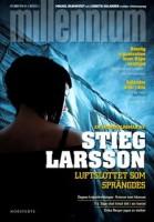 Luftslottet som sprängdes - Stieg Larsson