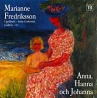 Anna, Hanna och Johanna av Marianne Fredriksson