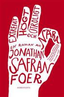 Extremt högt och otroligt nära - Jonathan Safran Foer