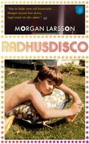 Radhusdisco av Morgan Larsson