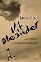 Vit oleander - Janet Fitch