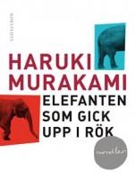 Elefanten som gick upp i rök - Haruki Murakami