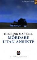 Mördare utan ansikte - Henning Mankell