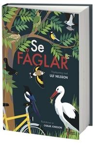 Se fåglar - Ulf Nilsson, Oskar Jonsson