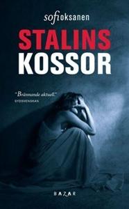 Stalins kossor - Sofi Oksanen