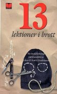 13 lektioner i brott - Karl G Fredriksson, Lilian Fredriksson