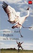 Pojken och tranan - Dayton O. Hyde