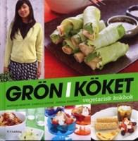 Grön i köket - Mattias Montin, Camilla Sjödin, Jessica Sunnebo