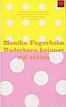 Underbara kvinnor vid vatten - Monika Fagerholm