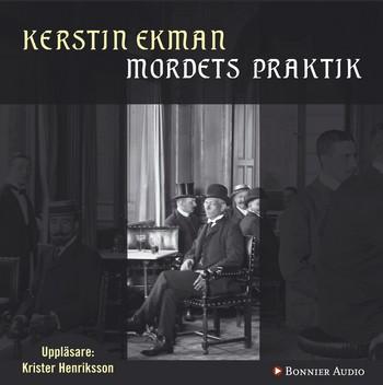 Mordets praktik - Kerstin Ekman