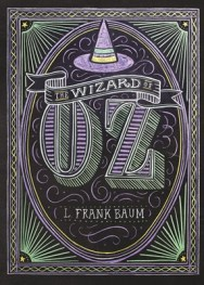 The wizard of Oz - L. Frank Baum